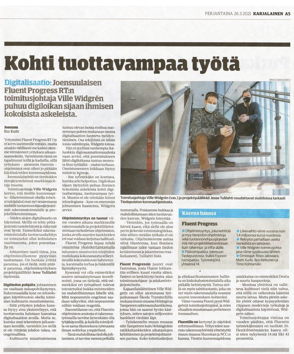 Sanomalehti Karjalainen kertoo artikkelissaan Fluentista